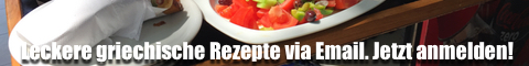 Griechische Rezepte, griechisch kochen